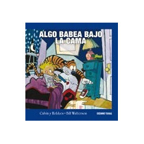 Algo Babea Bajo La Cama Calvin Y Hobbes 2 Bill Watterson