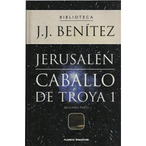 Caballo De Troya 1. J. J. Benitez. Pasta Dura 2 Tomos (vbf)
