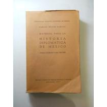Historia Diplomatica De Mexico Carlos Bosch Garcia+