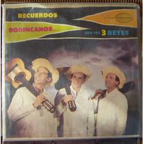 Bolero, Los Tres Reyes, Recuerdos Borincanos, Lp 12´,