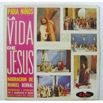La Vida De Jesús Para Niños 1 Disco Lp Vinil Acetato