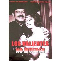 Dvd Cine Mexicano Pedro Armendariz Los Valientes No Mueren