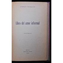 Libro Del Amor Informal. Poemas - Aurelio Velázquez