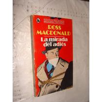 Libro La Mirada Del Dios , Ross Macdonald , 255 Paginas , Añ