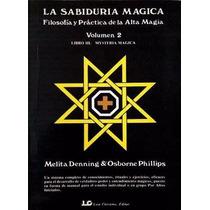 La Sabiduría Mágica Volumen 2 Libro