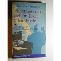 El Extraño Caso Del Dr. Jeckyll Y Mr. Hyde Stevenson+