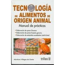 Tecnologia De Alimentos De Origen Animal