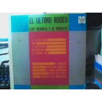 Lp De Cliff Mendoza Y Su Orquesta: El Último Rodeo