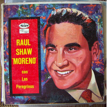 Bolero, Raul Shaw Moreno, Con Los Peregrinos, Lp 12´,