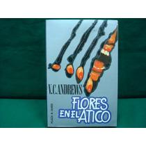 V. C. Andrews, Flores En El Ático, 2ª. Ed.