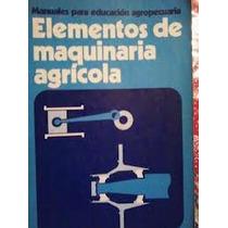 Elementos De Maquinaria Agricola, Sep-trillas