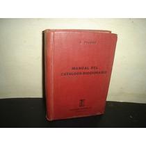 Manual Del Catálogo-diccionario - J. Vicens - 1942