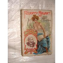 Libro Federico Balart , Obras Poeticas , Dolores Horizontes