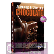 Las Mejores Recetas De Chocolate 1 Vol Euromexico
