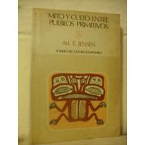 Libro Mito Y Culto Entre Pueblos Primitivos