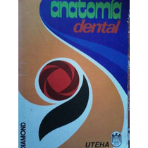 Anatomia Dental, Autor Diamond