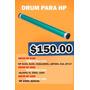 Drum Para Toner Hp 8100, 2600, 2300 ¡¡sólo $150 Pesos!!