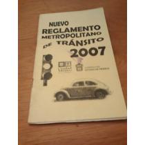 Nuevo Reglamento Metropolitano De Transito 2007 Edo. De Mex.