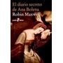 El Diario Secreto De Ana Bolena - Robin Maxwell - Libro