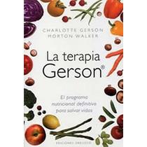 Libro Terapia Gerson Yoga Mente Autoayuda Curacion Dietas