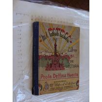 Libro Mi Patria Libro 6to De Lectura , Delfina Huerta