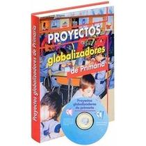 Libro De Proyectos Globalizadores De Primaria