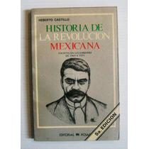 Heberto Castillo Revolucion Mexicana Libro Mexicano 1984