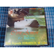 Gran Orquesta Romanticos De Cuba 3 Lp Con Amor 60 Boleros