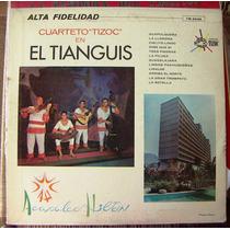 Bolero, Cuarteto Tizoc De Alejandro E., El Tianguis, Lp 12´,