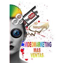 Video Marketing Promociona Productos Y Servicios Con Video