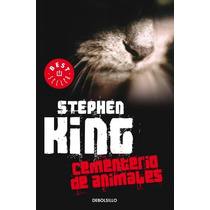 Cementerio De Animales ... Stephen King Debolsillo