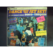 Dance With The Jet Set! Lp Disco Theques 1967