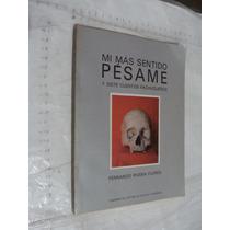 Libro Mi Mas Sentido Pesame Y Siete Cuentos Pachuqueños , Fe
