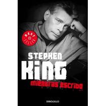Mientras Escribo... Stephen King Debolsillo Vv4