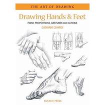 Dibujo Manos Y Pies: Formulario - Proporciones - Los Gestos