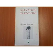 Narda O El Verano - Salvador Elizondo Ed. Vuelta. México