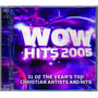 Wow Hits 2005 31 Of The Year´s Top Christian Artists And Hit