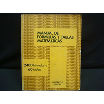 Murray R. Spiegel, Manual De Fórmulas Y Tablas Matemáticas