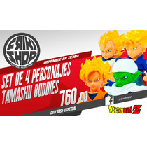 Set De 4 Tamashiis Buddies Dragon Ball Z