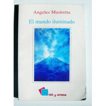 Angeles Mastretta El Mundo Iluminado Libro Mexicano 1998