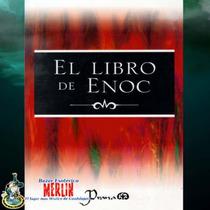 El Libro De Enoc (ó Henoc) Un Texto Apócrifo