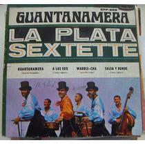 Afroantillana, La Plata Sextette, (ep 7´), Guantanamera, Mmu