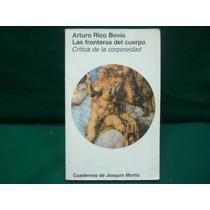 Arturo Rico Bovio, Las Fronteras Del Cuerpo, Crítica De