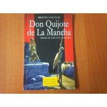 Don Quijote De La Mancha. Miguel Cervantes Saavedra