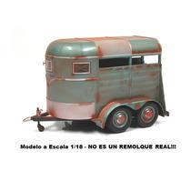 Remolque Para Caballos Diorama 1/18 Motor City Classics