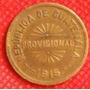 25 Centavos Quetzal 1915 Guatemala Moneda Provisional - Vbf