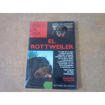 Libro El Rottweiler Perros De Raza. Ilustrado En Color