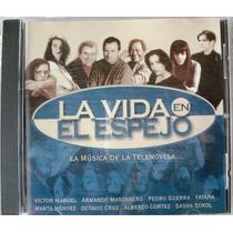 La Vida En El Espejo - La Musica De La Telenovela