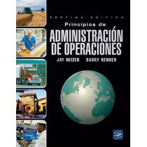 Principios De Administración De Operaciones - Libro