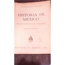 Libro Historia De Mexico , Año 1968 , Carlos Alvear Acevedo